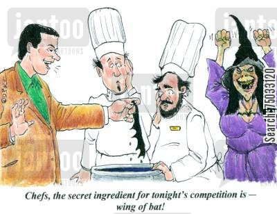 compete cartoon humor: 'Chefs, the secret ingredient for tonight's competition is - wing of bat!'