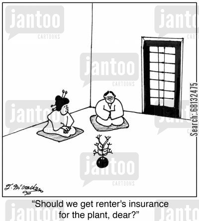 house plant cartoon humor:  'Should we get renter's insurance for the plant, dear?'