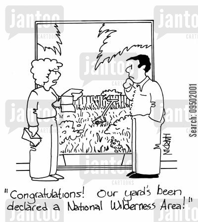 mowing the grass cartoon humor: 'Congratulations! Our yard's been declared a national wilderness area!'