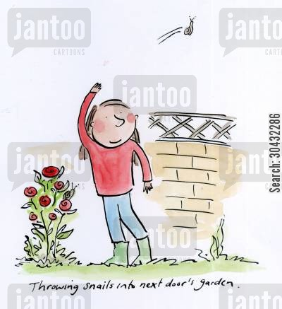 garden cartoon humor: Throwing snails into next door's garden