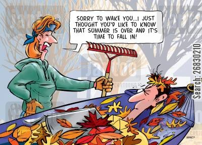 raking cartoon humor: 'Summer's over and it's time to fall in!'