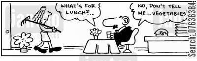 lunch menu cartoon humor:  'What's for lunch...Vegetables?'