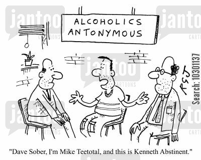 abstinent cartoon humor: Alcoholics Antonymous