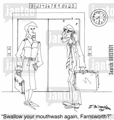 bad breaths cartoon humor: 'Swallow your mouthwash again, Farnsworth?'