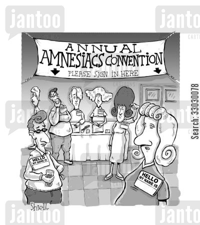 amnesiac cartoon humor: Amnesiacs Convention.