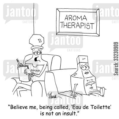 perfumed cartoon humor: Believe me, being called, 'Eau de Toilette' is not an insult.