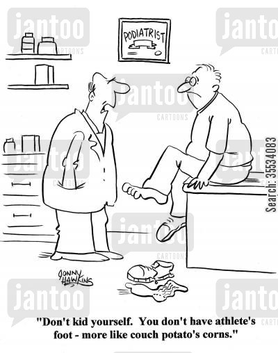 doctor visits cartoon humor: Doctor to man: 'Don't kid yourself. You don't have athlete's foot - more like couch potato's corns.'