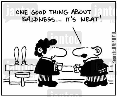 neat cartoon humor: 'One good thing about baldness, it's neat.'