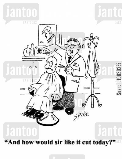 clip cartoon humor: 'And how would sir like it cut today?'