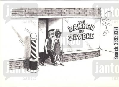 barbers cartoon humor: The Barber Of Severe.