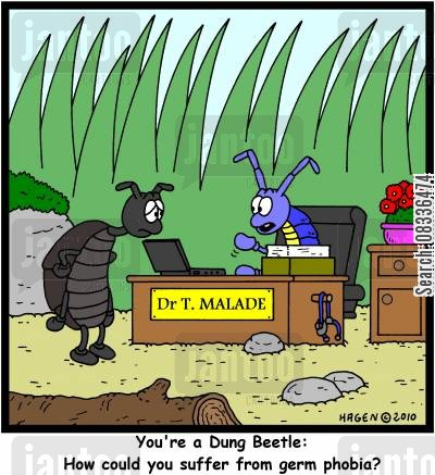 pyschology cartoon humor: 'You're a Dung Beetle: How could you suffer from germ phobia?'