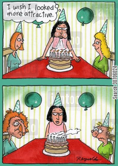birthday wish cartoon humor: 'I wish I looked more attractive.'