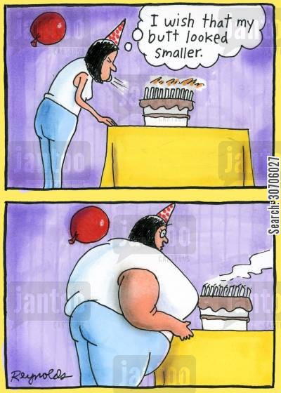 birthday wish cartoon humor: 'I wish that my butt looked smaller.'