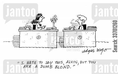 fair hair cartoon humor: 'I hate to say this, Alvin, but you are a dumb blond.'