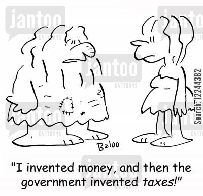 invetions cartoon humor: 'I invented money, and then the government invented taxes!'