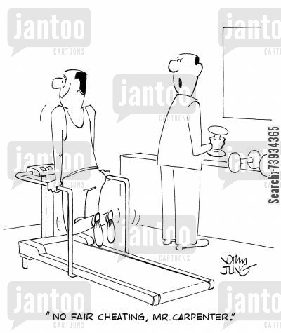 treadmill cartoon humor: 'No fair cheating, Mr. Carpenter.'