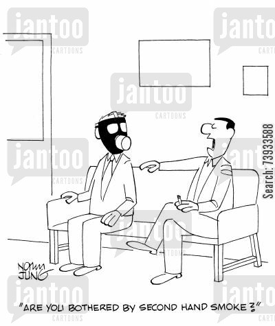 cigarette smoke cartoon humor: 'Are you bothered by second hand smoke?'