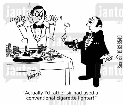 novelty items cartoon humor: 'Actually I'd rather sir had used a conventional cigarette lighter!'
