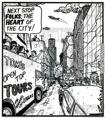 famous saying cartoon humor: 'Next stop folks,the heart of the city!'