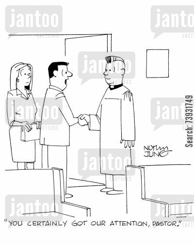 parishioners cartoon humor: 'You certainly got our attention, pastor.'