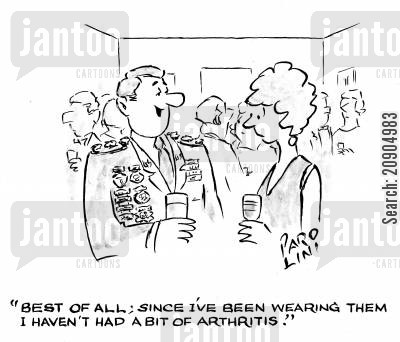 joints cartoon humor: 'Best of all; since I've been wearing them I haven't had a bit of arthritis.'