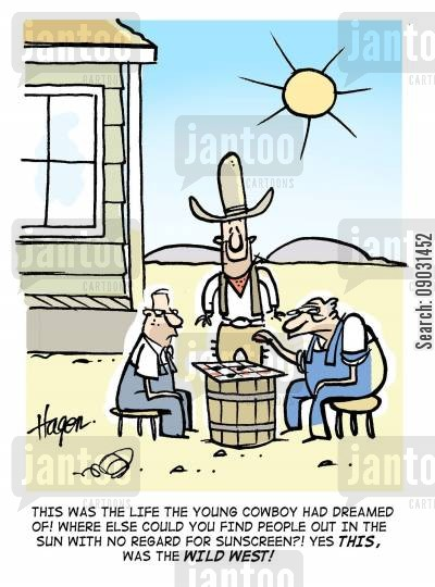 sun worshipper cartoon humor: This was the life the young cowboy had dreamed of! Where else could you find people out in the sun with no regard for sunscreen?! Yes THIS, was the WILD WEST!