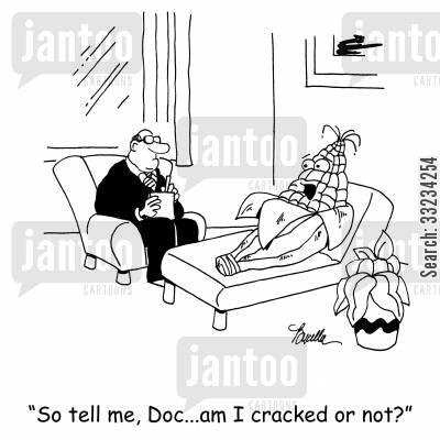 cracked corn cartoon humor: 'So tell me, Doc...am I cracked or not?'