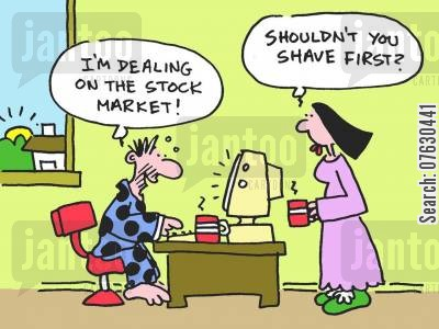 dealing online cartoon humor: I'm dealing on the stock market! Shouldn't you shave first?