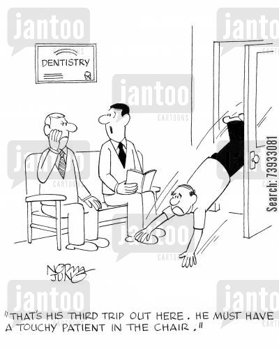 dental surgeon cartoon humor: 'That's his third trip out here. He must have a touchy patient in the chair.'