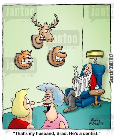taxidermists cartoon humor: 'That's my husband, Brad. He's a dentist.'