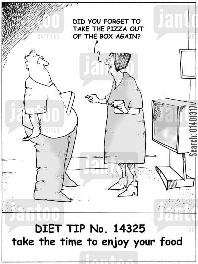 atkin cartoon humor: Diet Tip No. 14325: Take Time to enjoy your food