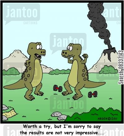 tyranosaurus cartoon humor: 'Worth a try, but I'm sorry to say the results are not very impressive...'