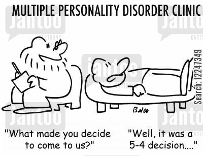 multiple personality cartoon humor: 'What made you decide to come to us?', 'Well, it was a 5-4 decision....'