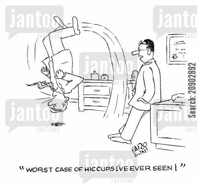 hiccups cartoon humor: 'Worst case of hiccups I've ever seen!'