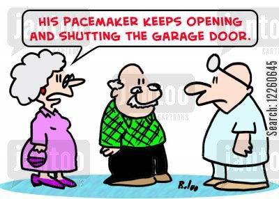 garage doors cartoon humor: 'His pacemaker keeps opening and shutting the garage door.'