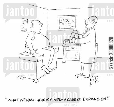 fattening cartoon humor: 'What we have here is simply a case of expansion.'
