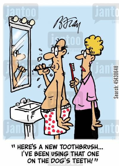 toothpastes cartoon humor: 'Here's a new toothbrush...I've been using that one on the dog's teeth!'