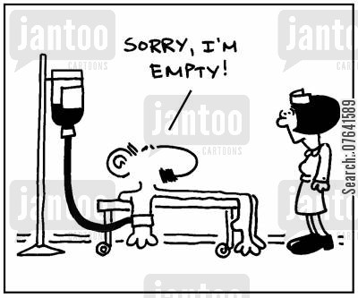 blood donors cartoon humor: 'Sorry, I'm empty.'