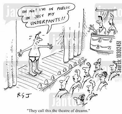 naked dream cartoon humor: 'They call this the theatre of dreams.'