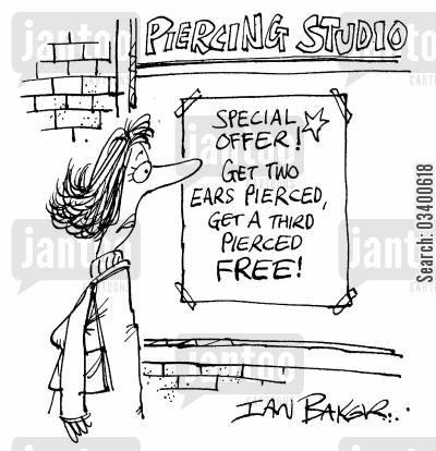 pierced cartoon humor: Special offer! Get two ears pierced, get a third pierced free!