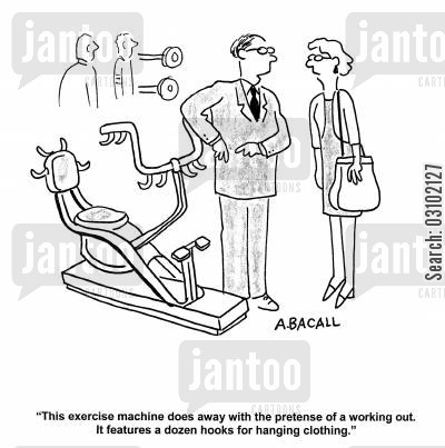 tidiness cartoon humor: 'This exercise machine does away with the pretense of a working out. It features a dozen hooks for a hanging clothing.'