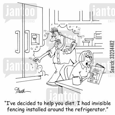 invisible fence cartoon humor: 'I've decided to help you diet. I had invisible fencing installed around the refrigerator.'