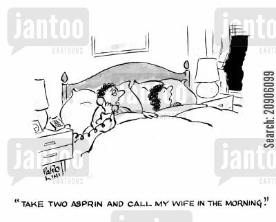 on call cartoon humor: 'Take two asprin and call my wife in the morning.'