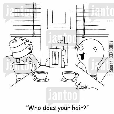go green cartoon humor: 'Who does your hair?'