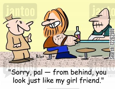 gender confusion cartoon humor: 'Sorry, pal -- from behind, you look just like my girl friend.'