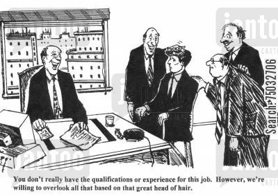 handsomeness cartoon humor: 'You don't really have the qualifications or experience for this job. However, we're willing to overlook all that based on that great head of hair.'