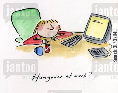 drinking alchohol cartoon humor: Hungover at work?