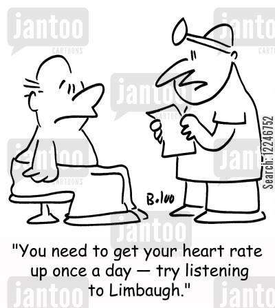 limbaugh cartoon humor: 'You need to get your heart rate up once a day -- try listening to Limbaugh.'