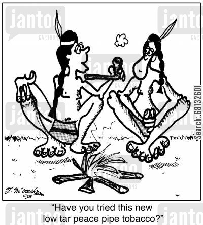 puritans cartoon humor: 'Have you tried this new low tar peace pipe tobacco?'