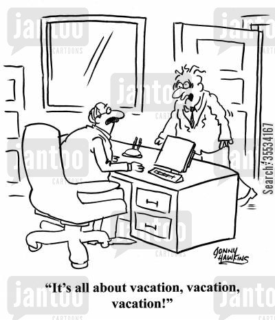 holiday time cartoon humor: Harried worker to colleague: 'It's all about vacation, vacation, vacation!'